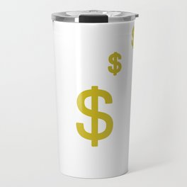 Great & Funny Expensive Tshirt Design Living is expensive Travel Mug