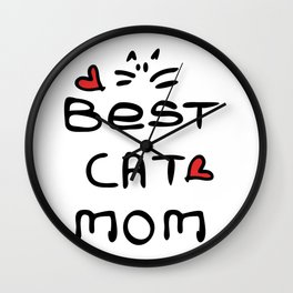 Best cat mom Wall Clock