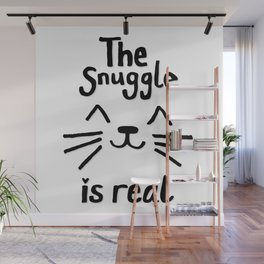 The Snuggle is Real (Black on White) Wall Mural