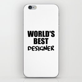 designer worlds best funny saying iPhone Skin