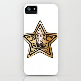 Deputy US Marshal Star iPhone Case