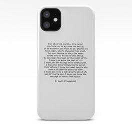 Life quote, For what it's worth, F. Scott Fitzgerald Quote iPhone Case