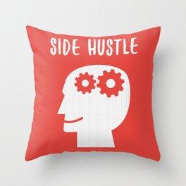 Side Hustle Throw Pillow