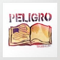 DANGER- PELIGRO Art Print