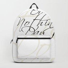"""""""Do Nothing"""" Day #society6 #decor #buyart Backpack"""