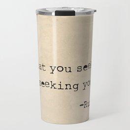 Rumi old quote Travel Mug