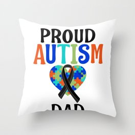 Special Needs Dad Gift Proud Autism Dad Gift Idea Throw Pillow