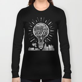 Happiness Can Be Found in the Darkest of Times Long Sleeve T-shirt