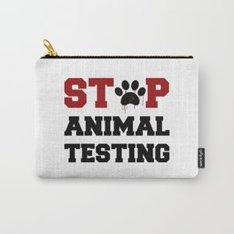Stop Animal Testing Carry-All Pouch