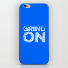 Grind On iPhone & iPod Skin