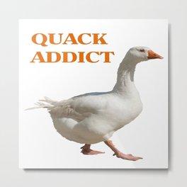 Strolling Duck Quack Addict Metal Print