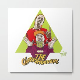 THE UNDERACHIEVERS Metal Print