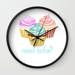 Need Cucake? Call me. Bakery Pastry Baker Sweets Muffin Design Wall Clock