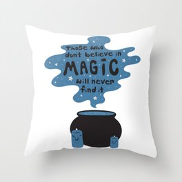 Magic Quote in Blue Throw Pillow