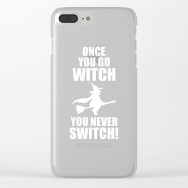 Once You Go Witch You Never Switch Halloween T-Shirt Clear iPhone Case