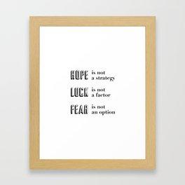 Hope, Luck, Fear Framed Art Print