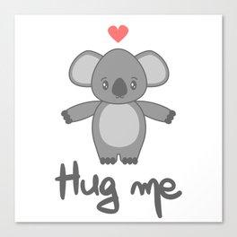 cute hand drawn lettering hug me with cartoon lovely koala bear Canvas Print