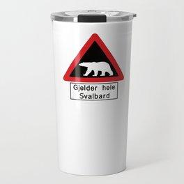 Beware of Polar Bears Sign - Svalbard Norway - Gjelder hele Svalbard Travel Mug