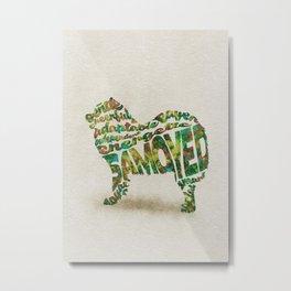 Samoyed Dog Typography Art / Watercolor Painting Metal Print