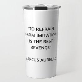 Stoic Philosophy Quote - Marcus Aurelius - The Best Revenge Travel Mug