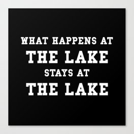 Happens At Lake Canvas Print