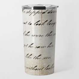 Anna Karenina Quote  As if she were the sun by Leo Tolstoy Travel Mug