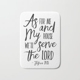 PRINTABLE ART,  As For Me And My House We Will Serve The Lord,Bible Verse,Scripture Art,Bible Print, Bath Mat