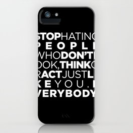 STOP HATING iPhone Case