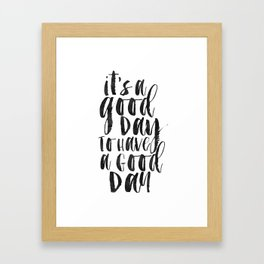Office Wall Decor,It's A Good Day To Have A Good Day, Funny Print,Home Decor,Quote Prints,Wall Art Framed Art Print