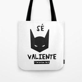 Sé valiente // Prints black and white cute Tote Bag