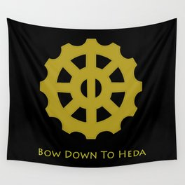 Bow Down To Heda 2 Wall Tapestry