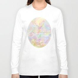 Be a Goddess Yourself Long Sleeve T-shirt