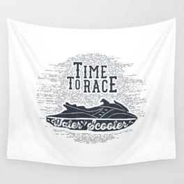 Time To Race. Water Scooter Wall Tapestry