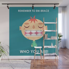 Embrace life! Wall Mural