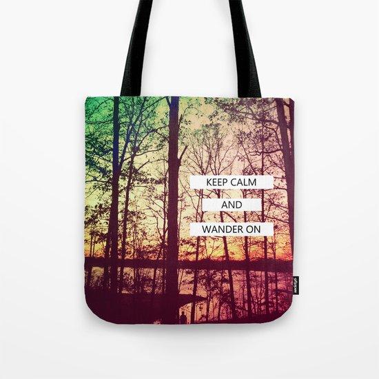 Keep Calm and Wander On Tote Bag