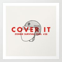 Cover it - Zombie Survival Tools Art Print