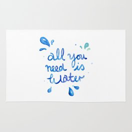 All You Need Is Water Rug
