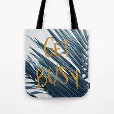 Get Busy Tote Bag