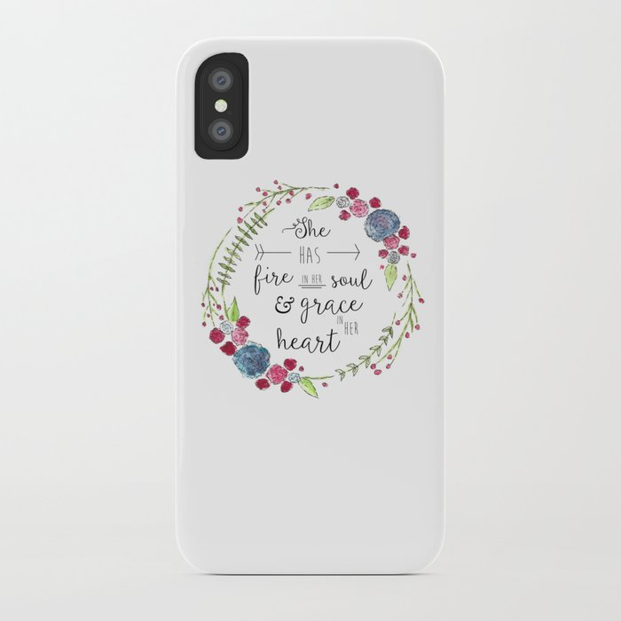 She Has Fire in Her Soul and Grace in Her Heart iPhone Case