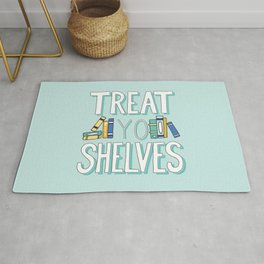 Treat Yo Shelves - Book Nerd Quote Rug