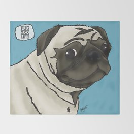 xxxPugLifexxx Throw Blanket