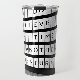 Time For Another Adventure | Sydney, 2019 Travel Mug