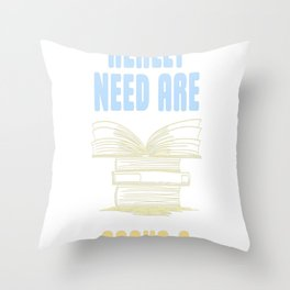 All you really need are BOOKS CATS Throw Pillow