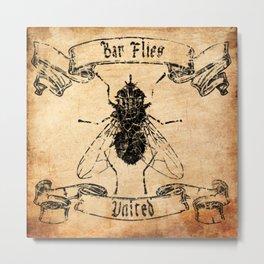 Bar Flies United  Metal Print