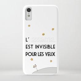L'Essentiel Est Invisible Pour Les Yeux iPhone Case