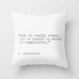 Confucius philosophy quote Throw Pillow
