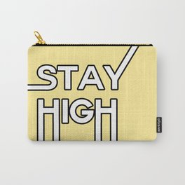 stay high Carry-All Pouch