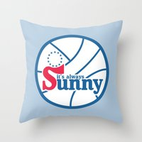 always sunny Throw Pillows featuring It's Always Sunny and 76 by HuckBlade