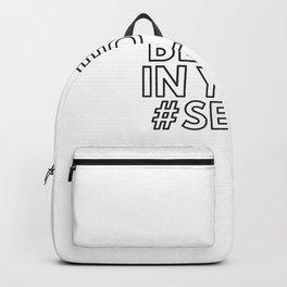 Believe in your #selfie Backpack