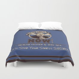 Serenity Now! Health Center & Day Spa Duvet Cover